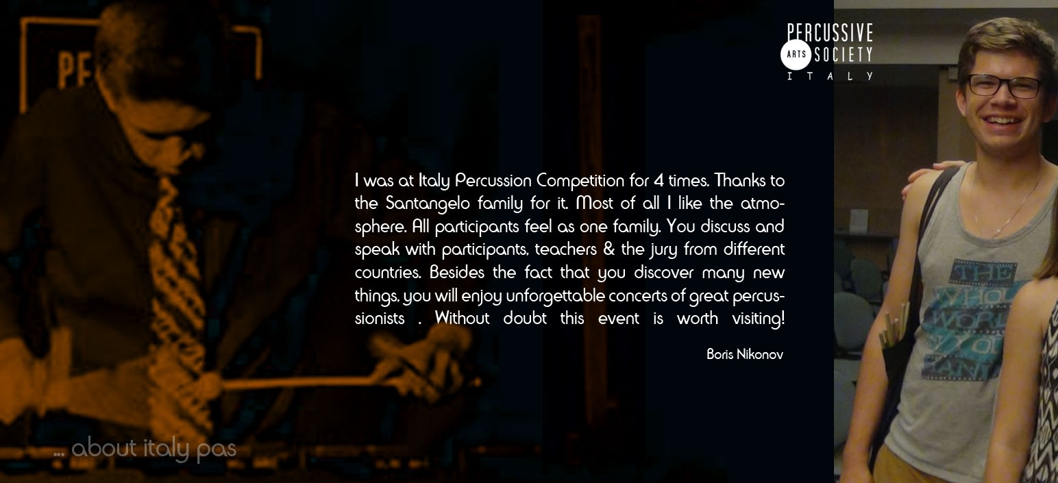 Boris Nikonov about Italy Percussion Competition and Italy Percussive Arts Society